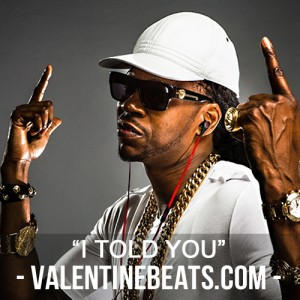 I Told You (Free Trap Beat With Hook)   ValentineBeats com